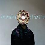 Balmorhea, <em>Stranger</em>