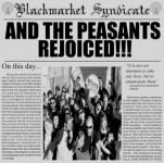 Blackmarket Syndicate, <i>And the Peasants Rejoiced</i>
