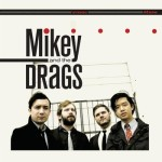 """Mikey & The Drags, """"Spill Your Guts""""/""""Solstice"""""""