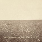 The Milk Carton Kids, <em>The Ash & Clay</em>