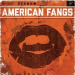 American Fangs, <em>American Fangs</em>