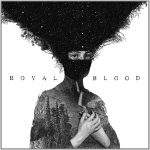 Royal Blood, <i>Royal Blood</i>