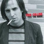 Paul Collins, <i>Feel The Noise</i>
