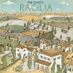 The Coasts, <I>Racilia</I>