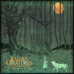 Jealous Creatures, <i>The Night Goes on for Days</i>