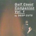Deep Cuts, <i>Gulf Coast Companion Vol. 1</i>