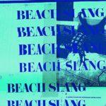 Beach Slang, <i>A Loud Bash of Teenage Feelings</i>